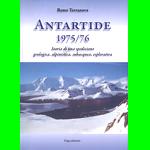 Libro, recensione, Antartide 1975/76 Storia di una spedizione geologica, alpinistica, subacquea, esplorativa, Remo Terranova