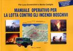 Libro, recensione, Manuale Operativo per la Lotta Contro gli Incendi Boschivi, Pier Luca Domenichini e Benito Castiglia